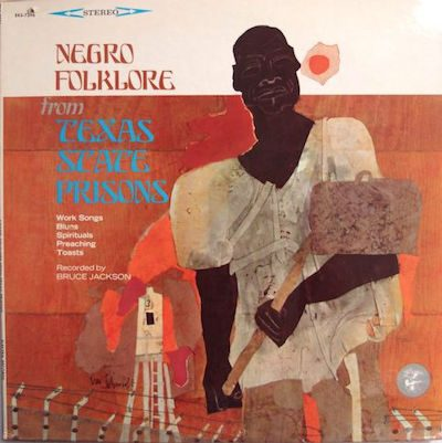 Negro Folklore From Texas State Prisons