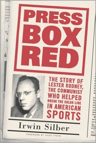 """Cover of Irwin Silber's book, """"Press Box Red"""""""