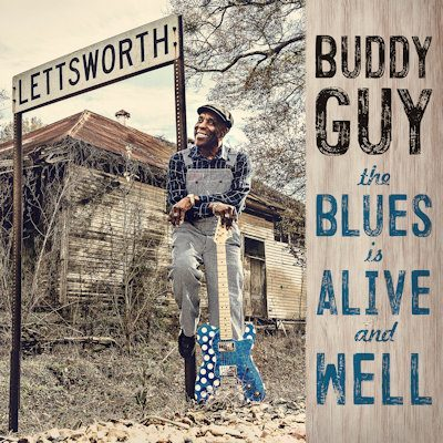 Buddy Guy Buddy Guy TheBluesIsAliveAndWell CoverArt