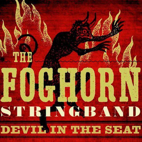 DEVIL IN THE SEAT - FOGHORN