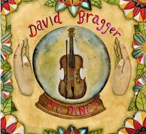 David Bragger - Big Fancy