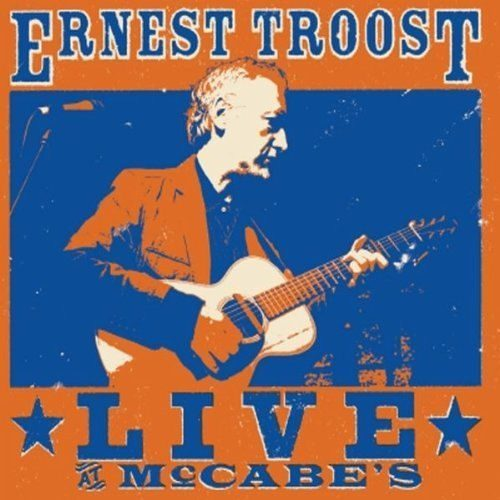 Ernest_Troost_Live_at_McCabes
