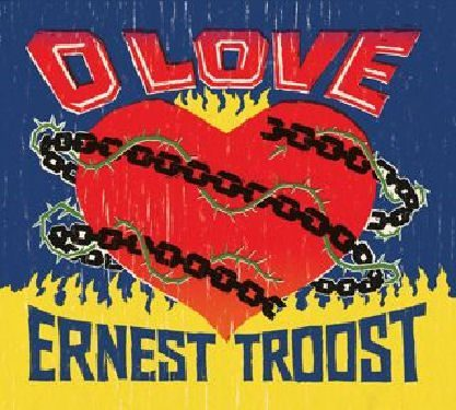 Ernest Troost o love