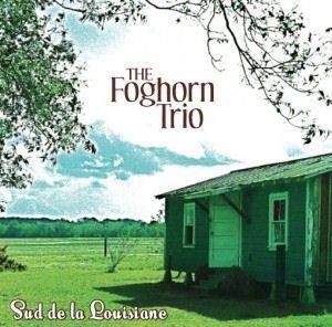 Foghorn_Trio_Sud_dl_la_Louisiane
