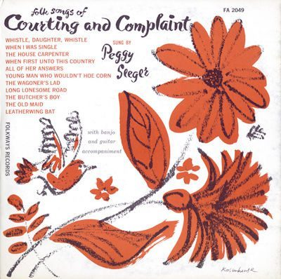Peggy Seeger - Folk Songs of Courting and Complaint