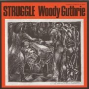 Grown Up Angry Daniel Wolff Woody Guthrie Dylan STRUGGLE Woody Guthrie