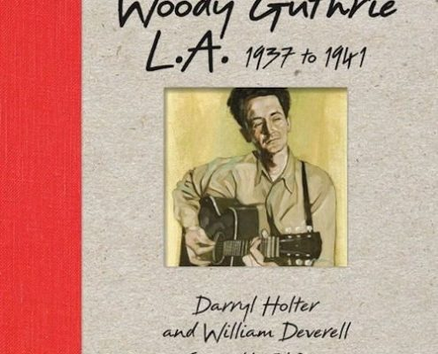 WOODY GUTHRIE L.A.1937-1941